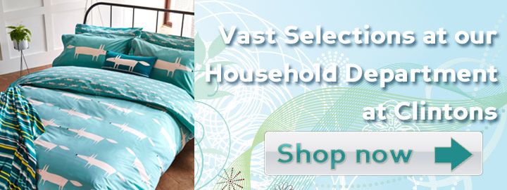 Quality & Style at the Household Dept at Clintons - Shop now!